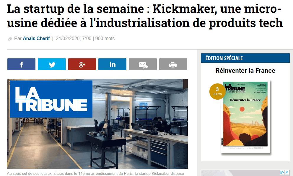 La Tribune Kickmaker industrialisation de produits high-tech